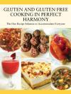 Gluten and Gluten Free Cooking in Perfect Harmony Book Cover