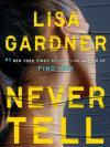 "Book cover for ""Never Tell"""