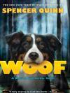 Cover of Woof by Spencer Quinn